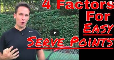 Tennis Serve Lesson: 4 Factors for Easy Serve Points and Holds